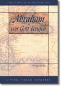 Abraham - von Gott berufen
