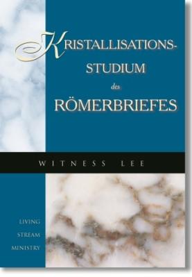 Kristallisationsstudiums des Römerbriefes