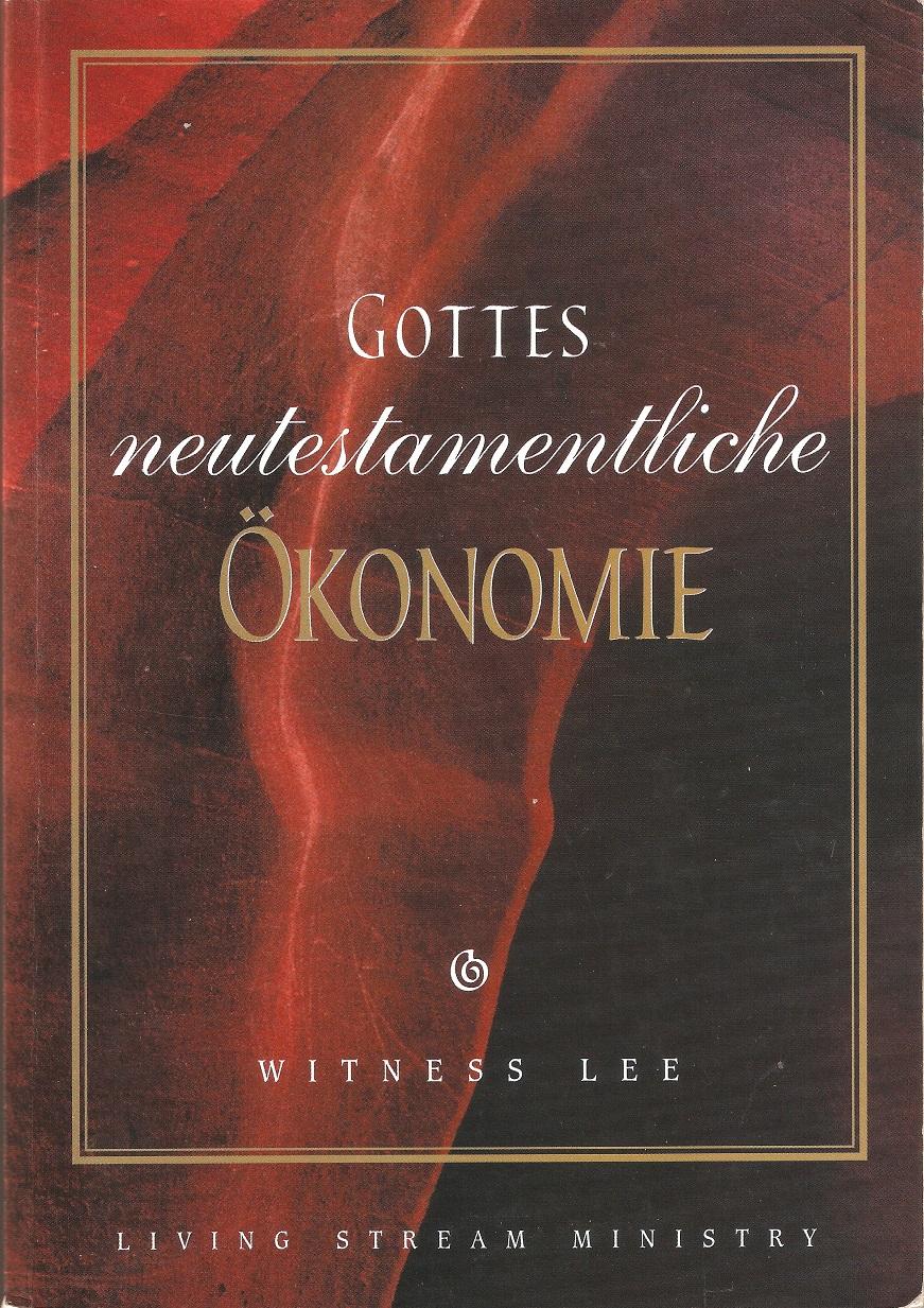 Gottes neutestamentliche Ökonomie