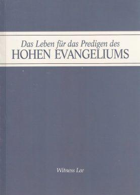 Das Leben für das Predigen des hohen Evangeliums