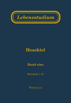 Lebensstudium Hesekiel (Band 1)