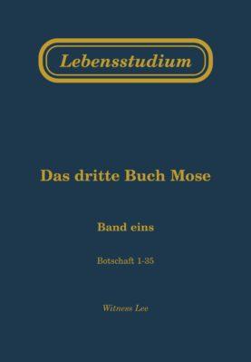 Lebensstudium des dritten Buches Mose (Band 1)