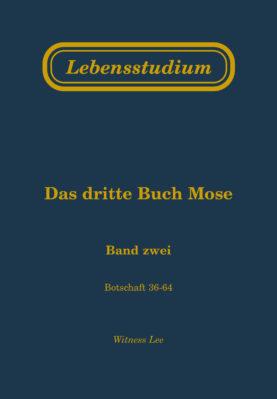 Lebensstudium des dritten Buches Mose (Band 2)